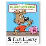 Custom Printed Be Smart Save Money Coloring Books